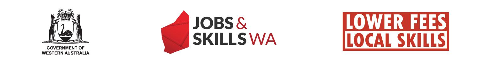 Government of WA logo - Jobs and Skills WA logo - Lower Fees Local Skills Logo